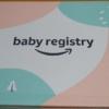 【無料特典】amazonベビーレジストリの登録と出産準備お試しBOXのもらい方